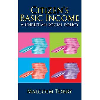Citizens Basic Income by Torry & Malcolm