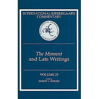 -The Moment - and Late Writings by Robert L. Perkins - 9780881461602 B