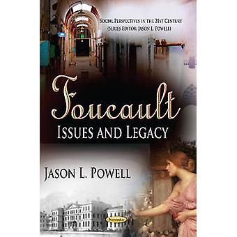Foucault - Issues and Legacy by Jason L. Powell - 9781622575398 Book