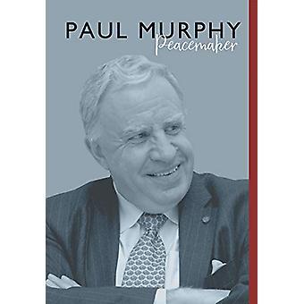 Paul Murphy - Peacemaker by Paul Murphy - 9781786834720 Book