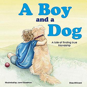 A Boy and a Dog by Shae Millward - 9781921024948 Book