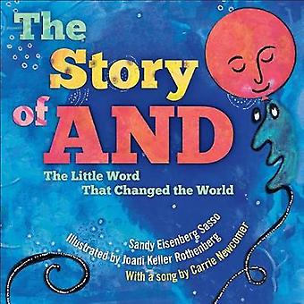 The Story of AND - The Little Word That Changed the World by Sandy Eis