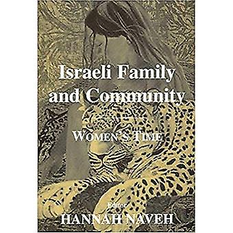 Israeli Family and Community: Women's Time