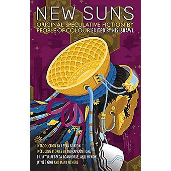 New Suns - Original Speculative Fiction by People of Color by Nisi Sha