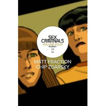 Sex Criminals Volume 4 Fourgy by Matt Fraction