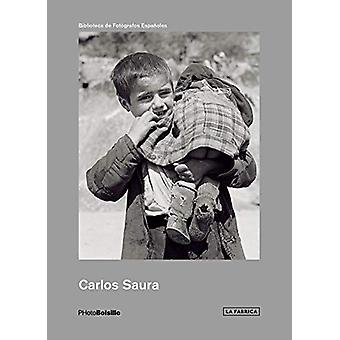 Carlos Saura. Early Years by Carlos Saura - 9788417048778 Book
