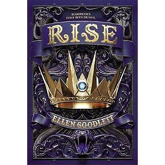 Rise by Ellen Goodlett - 9780316515337 Book