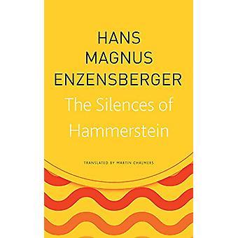 The Silences of Hammerstein by Hans Magnus Enzensberger - 97808574270