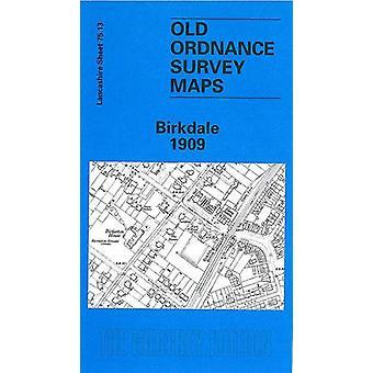 Birkdale 1909 - Lancashire Sheet 75.13 by Nick Burton - 9780850547894
