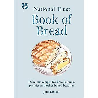 National Trust Book of Bread - Delicious recipes for breads - buns - p