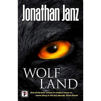 Wolf Land by Jonathan Janz - 9781787581517 Book
