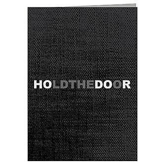 Hodor Hold The Door Game Of Thrones Greeting Card