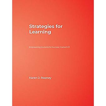 Strategies for Learning - Empowering Students for Success - Grades 9-1
