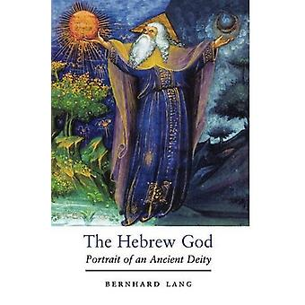The Hebrew God - Portrait of an Ancient Deity by Bernhard Lang - 97803
