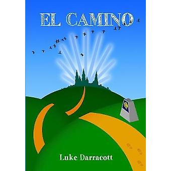 El Camino by Luke Darracott - 9780954491963 Book