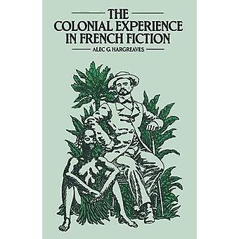 The Colonial Experience in French Fiction - A Study of Pierre Loti - E