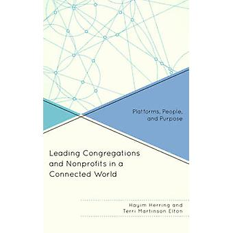 Leading Congregations and Nonprofits in a Connected World - Platforms