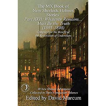 The MX Book of New Sherlock Holmes Stories Part XVII - Whatever Remain