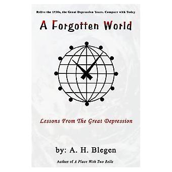 Un monde oublié : leçons de la Grande Dépression