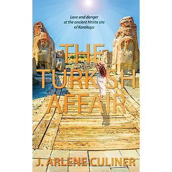 The Turkish Affair door J Arlene Culiner