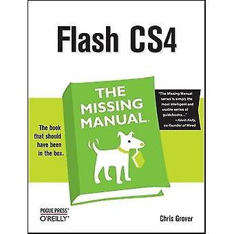 Flash CS4 Den saknade handboken av Chris Grover