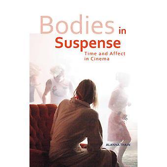 Bodies in Suspense
