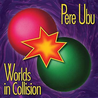 Pere Ubu - Världar i kollision CD