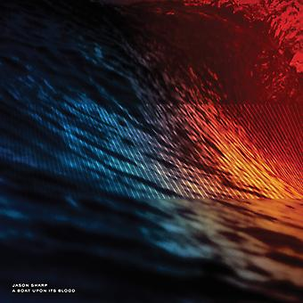 Jason Sharp - A Boat Upon Its Blood CD