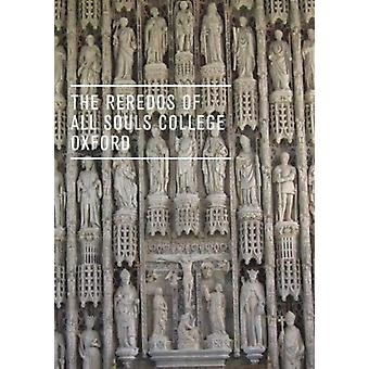 The Reredos of All Souls College Oxford von Siehe Liste