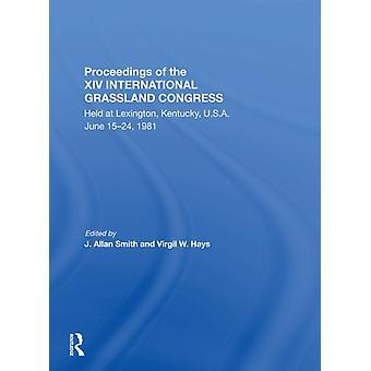 Proceedings Of The Xiv International Grassland Congress door J. Allan SmithVirgil M. Hays