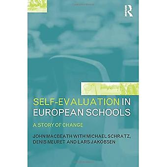 Self-evaluation in European Schools: A Story of Change
