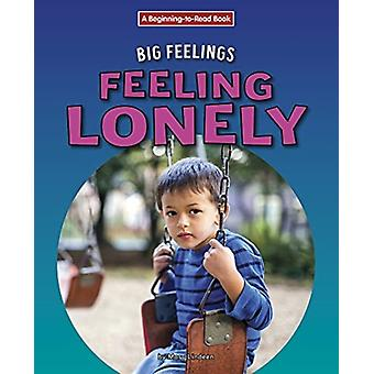 Feeling Lonely by Mary Lindeen