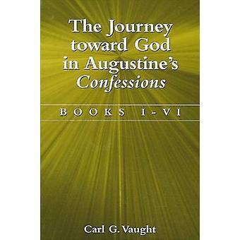 オーガスティンの告白における神への旅