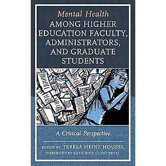 Mental Health among Higher Education Faculty Administrators and Graduate Students
