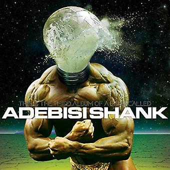 Adebisi Shank - This Is the Third Album of a Band Called Adebisi [CD] USA import