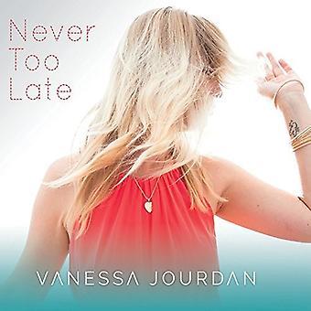 Vanessa Jourdan - Never Too Late [CD] USA import