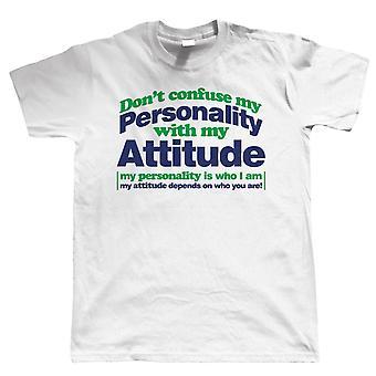Don & apos; t Förvirra min personlighet, Mens T Shirt - Kul Offensiv Attityd Gift Honom Pappa