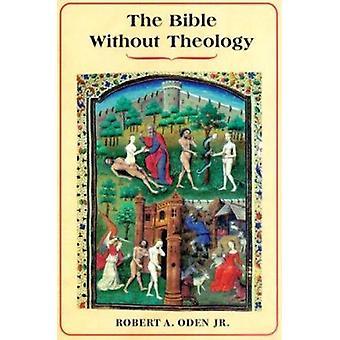 聖書神学の神学的な伝統と代替なし