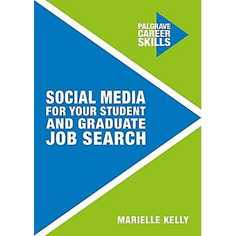 Social Media for Your Student and Graduate Job Search by Marielle Kel