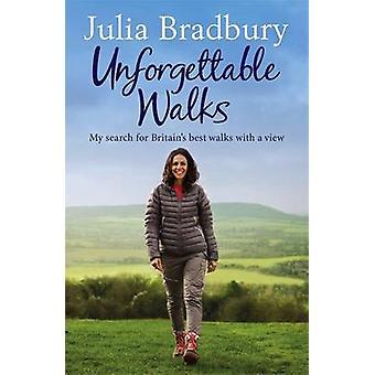 Unohtumaton Walks - paras kävelee Näyttöperuste Julia Bradbury - 97817
