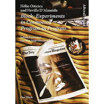 Helio Oiticica and Neville D'Almeida - Block-Experiments in Cosmococa