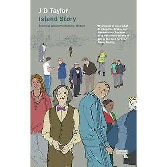 Island Story by J. D. Taylor - 9781910924204 Book