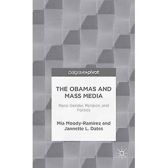 I Obamas och massmedia ras kön Religion och politik av MoodyRamirez & Mia