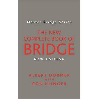 El nuevo completo libro de puente por Albert Dormer - Ron Klinger - 9780