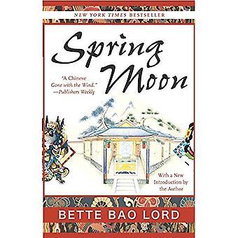 Luna de la primavera: Una novela de China