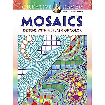 Creatieve Haven mozaïeken: Ontwerpen met een Splash van kleur (creatieve Haven kleurboeken)
