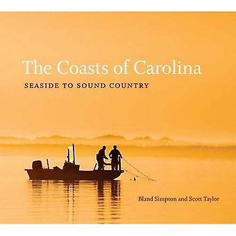 The Coasts of Carolina: Seaside to Sound Country