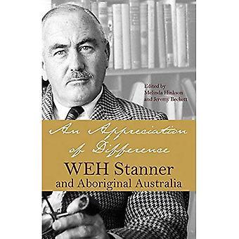 En styrking av forskjell: W.E.H. Stanner og Aboriginal Australia