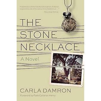 Det sten halsbandet: En roman (berättelse floden böcker)