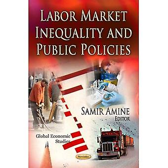 Labor Market Inequality and Public Policies